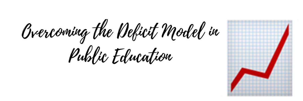 Overcoming the Deficit Model of PublicEducation