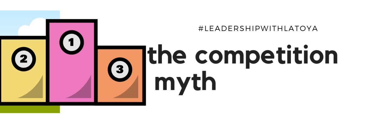 The Competition Myth: Confronting the Consequences​ of Making Public School a Competitive Experience