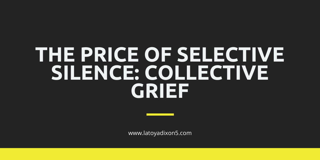 The Price of Selective Silence: Collective Grief